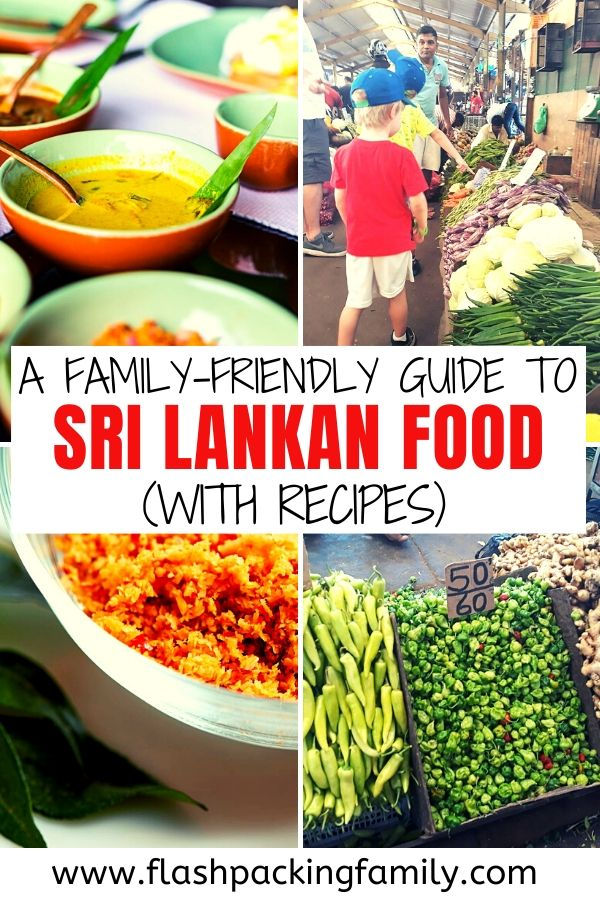 A family-friendly guide to Sri Lankan Food with recipes