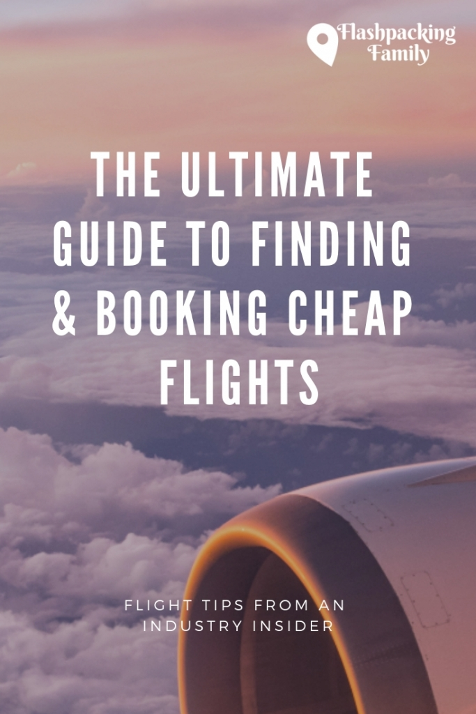 The comprehensive guide to finding & booking cheap flights 4
