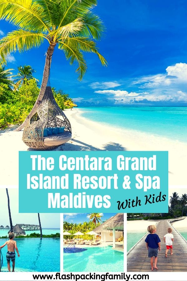 The Centara Grand Island Resort & Spa Maldives with kids