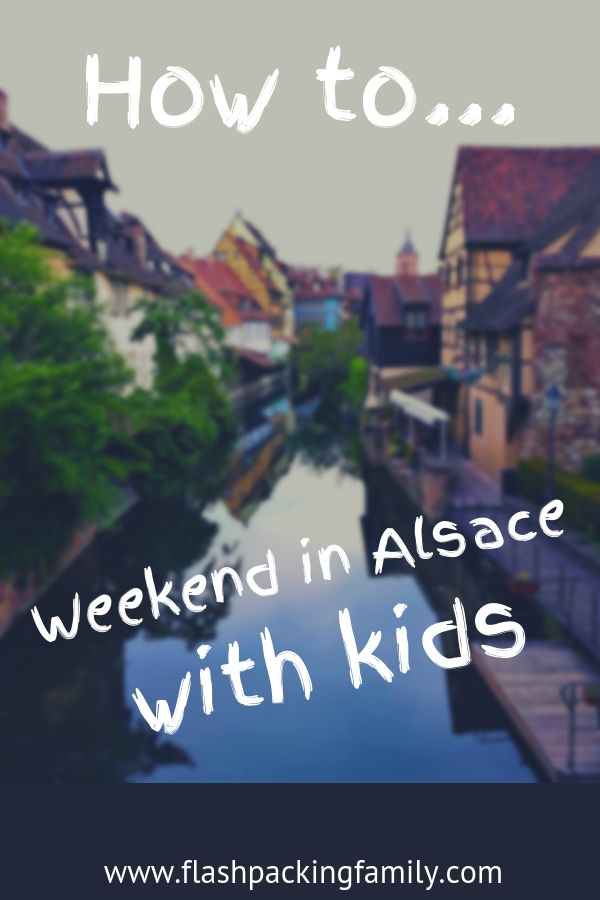 weekend with kids in Alsace