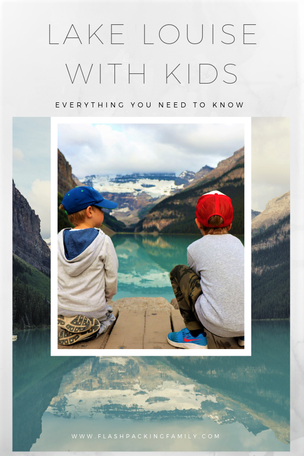 What You Need to Know About Visiting Lake Louise With Kids 5