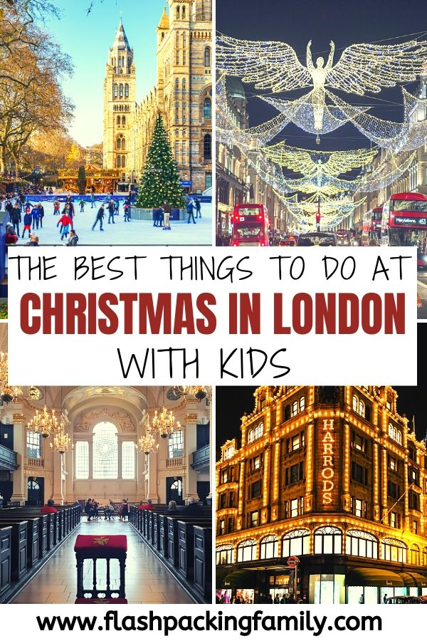 The Best Things to do at christmas in London with kids