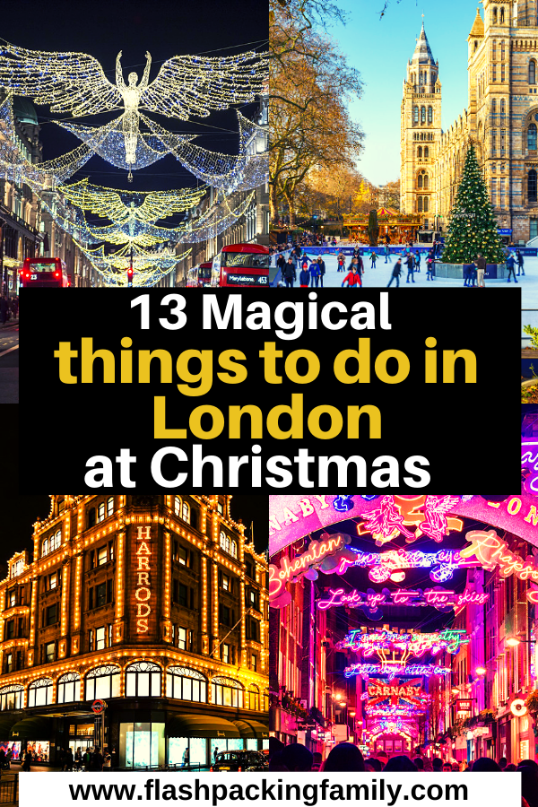 13 Magical Things to do in London at Christmas with Kids