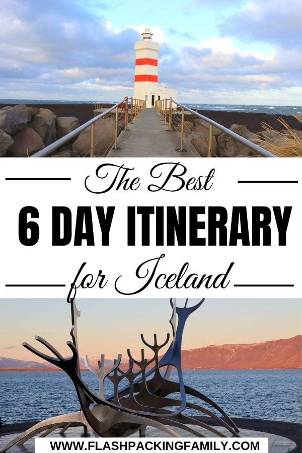 The best 6 day Iceland Itinerary