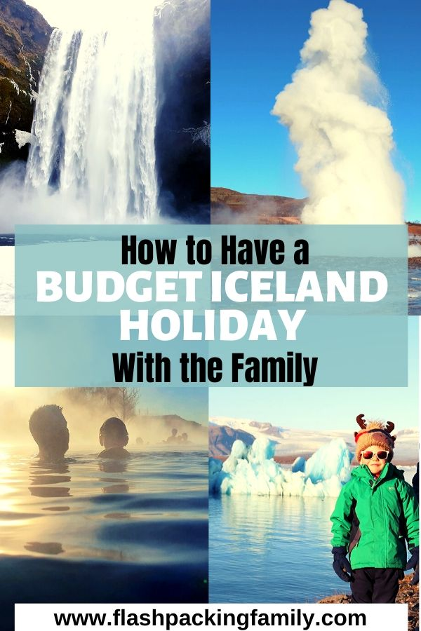 How to Have a Budget Iceland Holiday with the Family