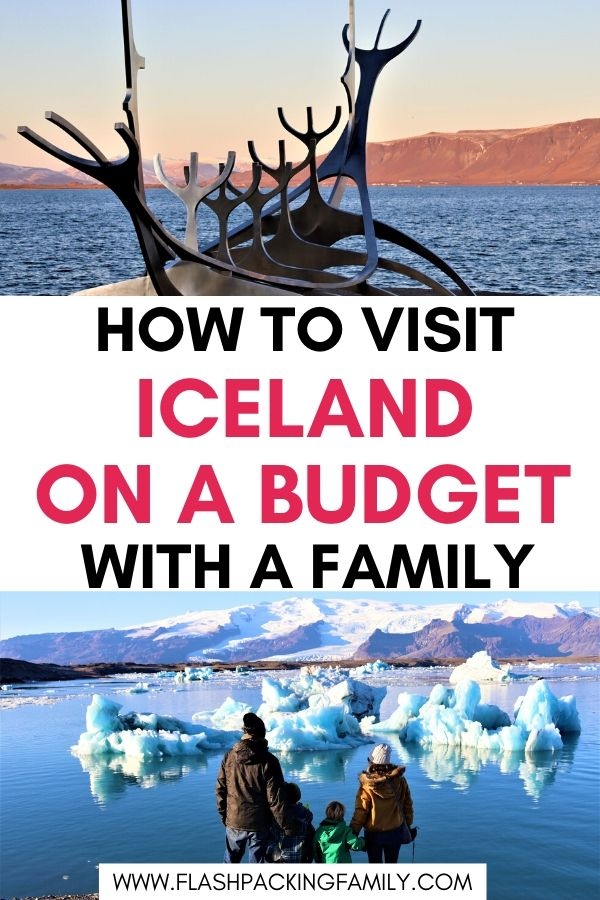 How to visit Iceland on a budget with a family