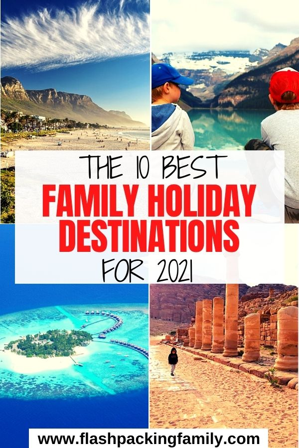 The 10 Best Family Holidays Desetinations for 2021