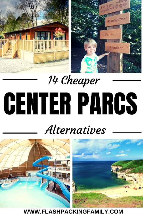 14 Cheaper Center Parcs Alternatives