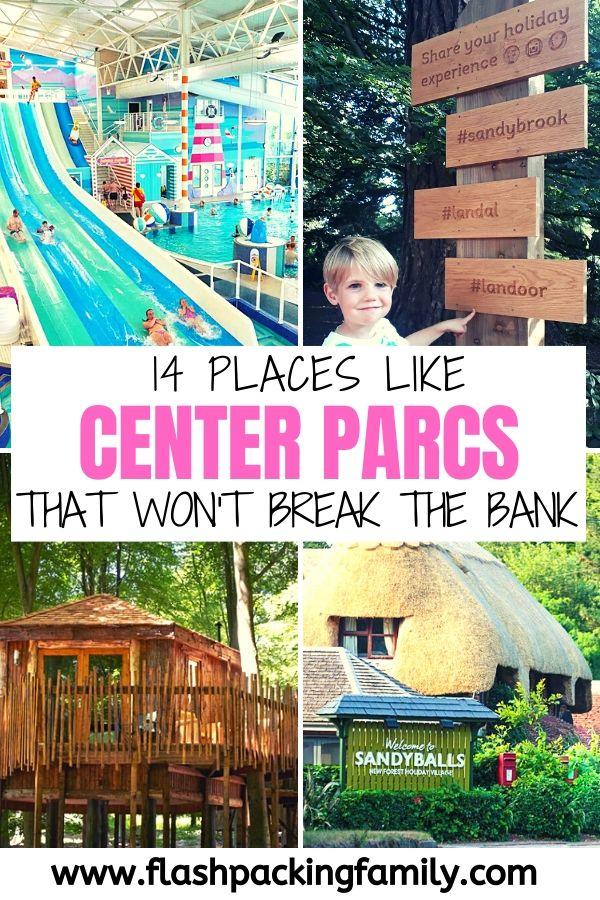 14 Places Like Center Parcs that won't break the bank