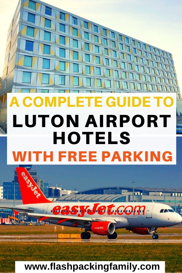 A complete guide to luton airport hotels with free parking