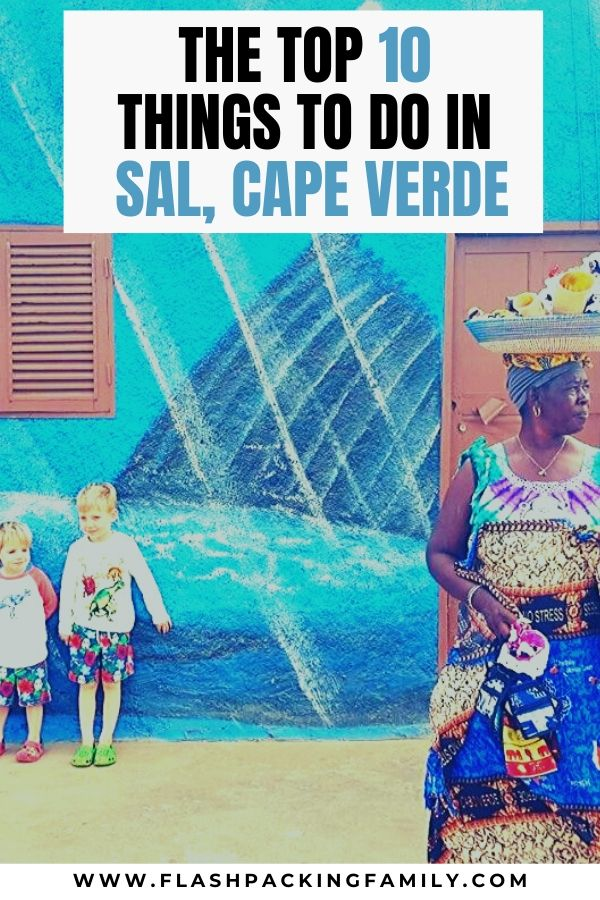 The top 10 things to do in Sal Cape Verde