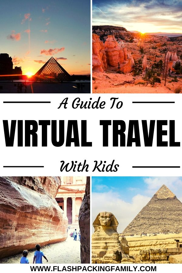 A Guide to Virtual Travel With Kids