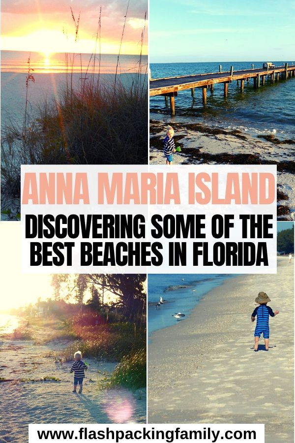 Anna Maria Island Discovering some of the best beaches in Florida
