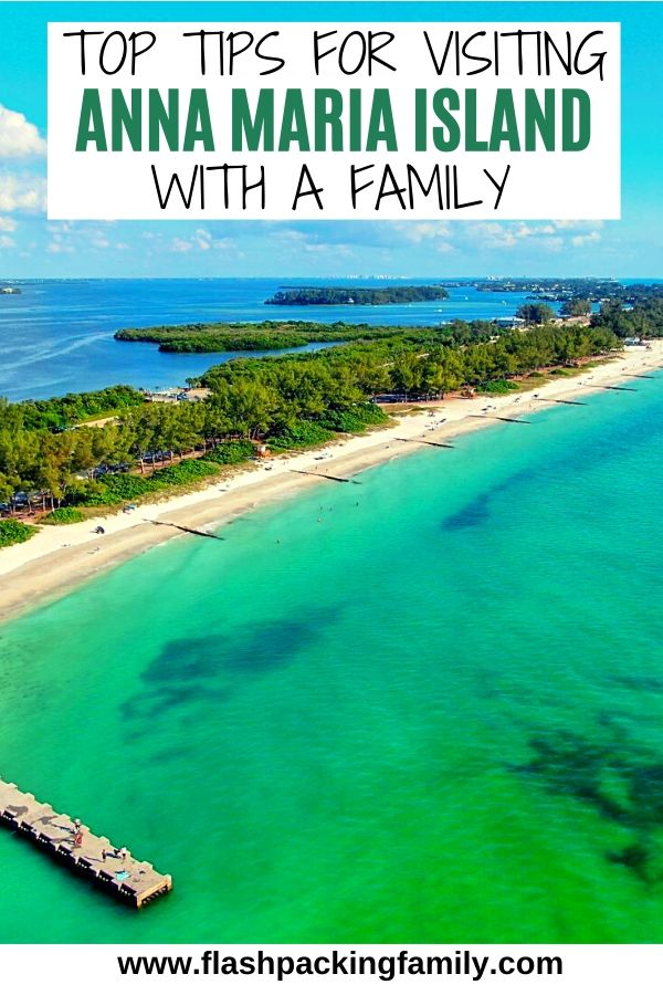 Top tips for visiting Anna Maria Island with a family