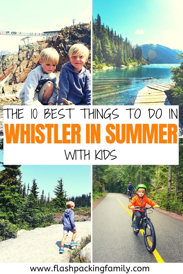 The 10 Best Things to do in Whistler in Summer with kids