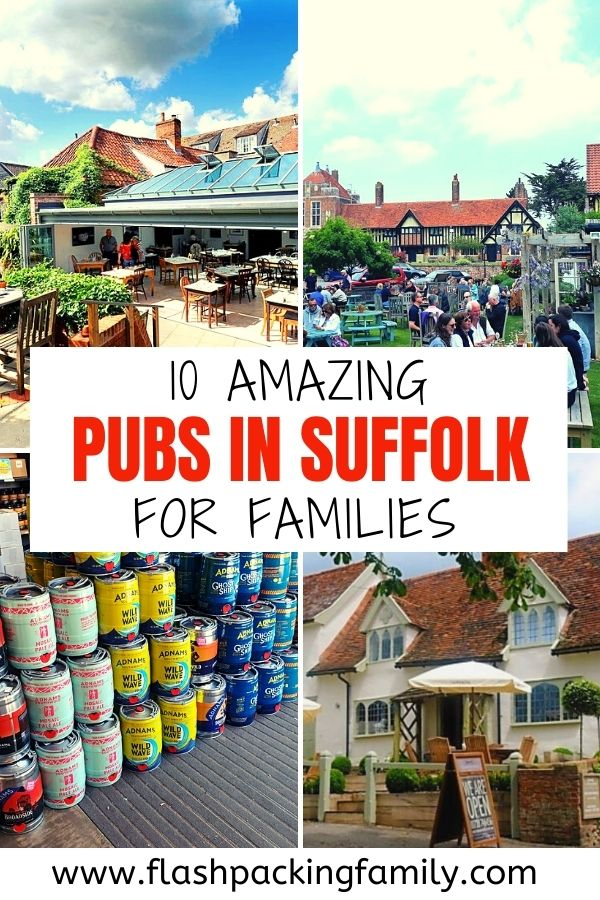 10 Amazing Pubs in Suffolk for Families