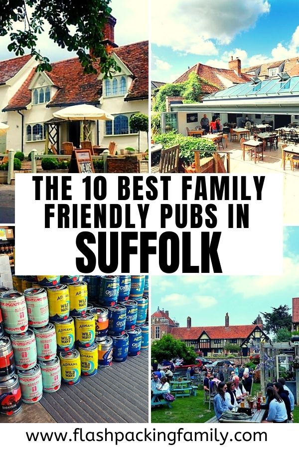 The 10 Best Family Friendly Pubs in Suffolk