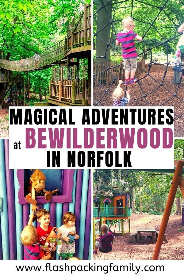 magical adventures at Bewilderwood in norfolk