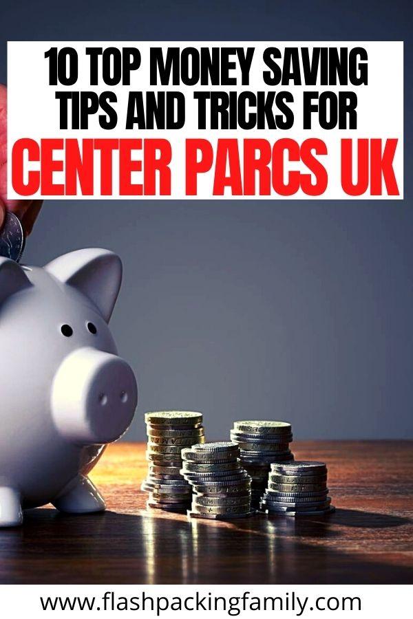 10 Top Money Saving Tips and Tricks for Center Parcs UK