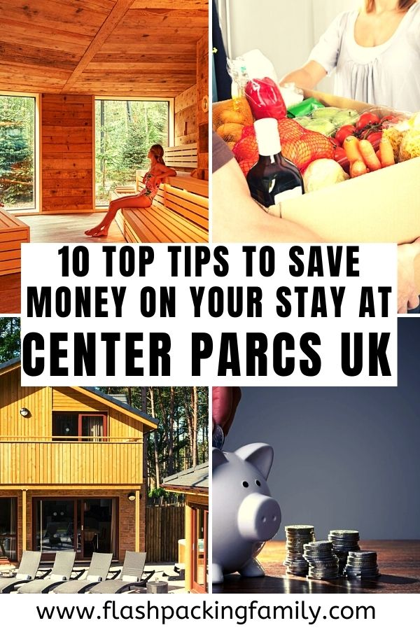 10 Top Tips to Save Money on Your Stay at Center Parcs UK