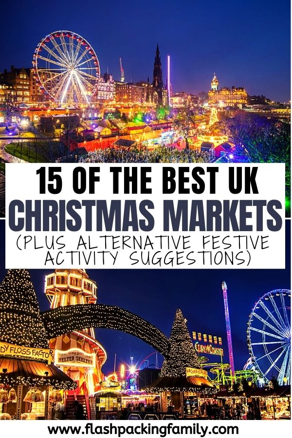 15 BEST UK CHRISTMAS MARKETS WITH ALTERNATIVE FESTIVE ACTIVITY SUGGESTIONS