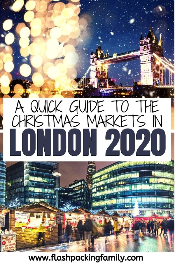 A quick guide to the London Christmas Markets in 2020