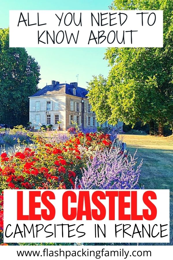 All You Need to Know About Les Castels Campsites in France