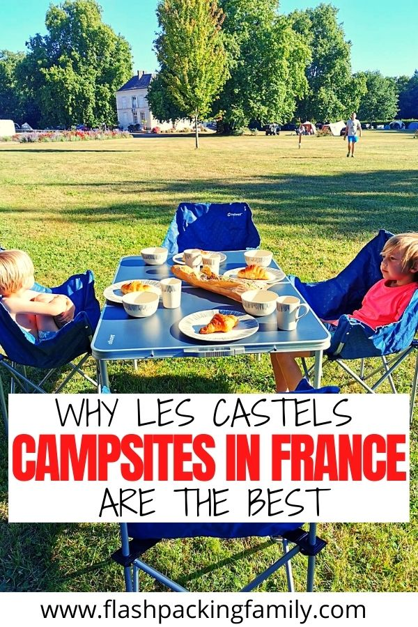 Why Les Castels Campsites in France are the Best