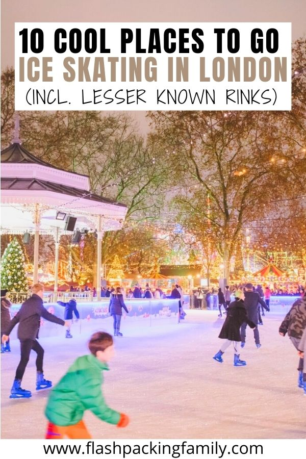 10 Cool Places to go Ice Skating in London (Incl. Lesser Known Rinks)
