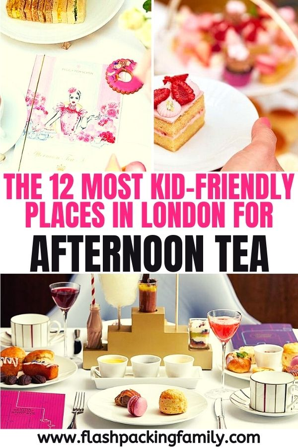 The 12 Most Kid Friendly Places in London for Afternoon Tea