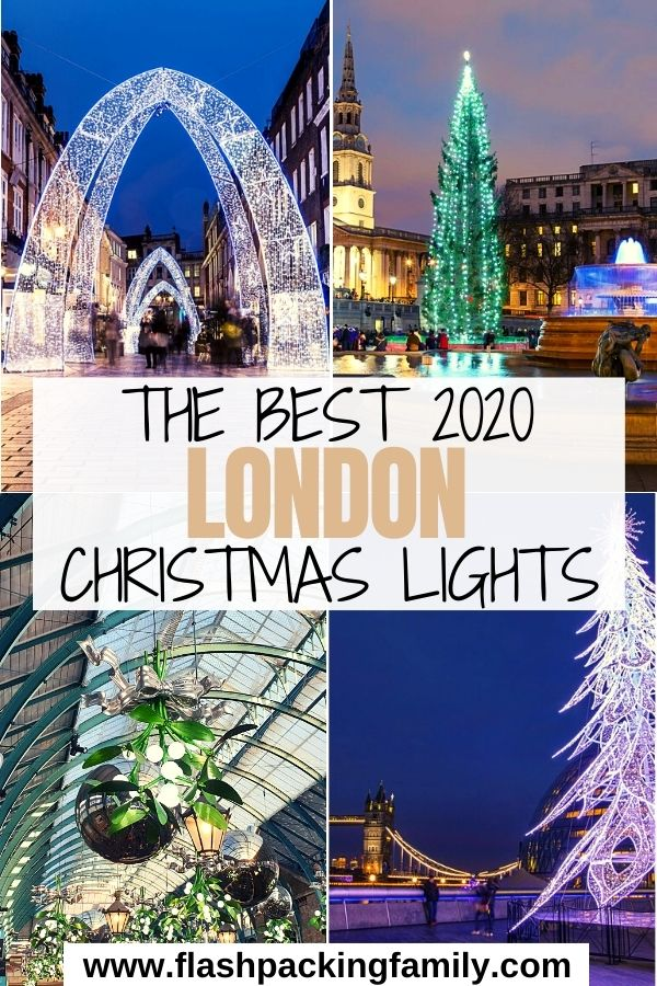 The Best 2020 London Christmas Lights