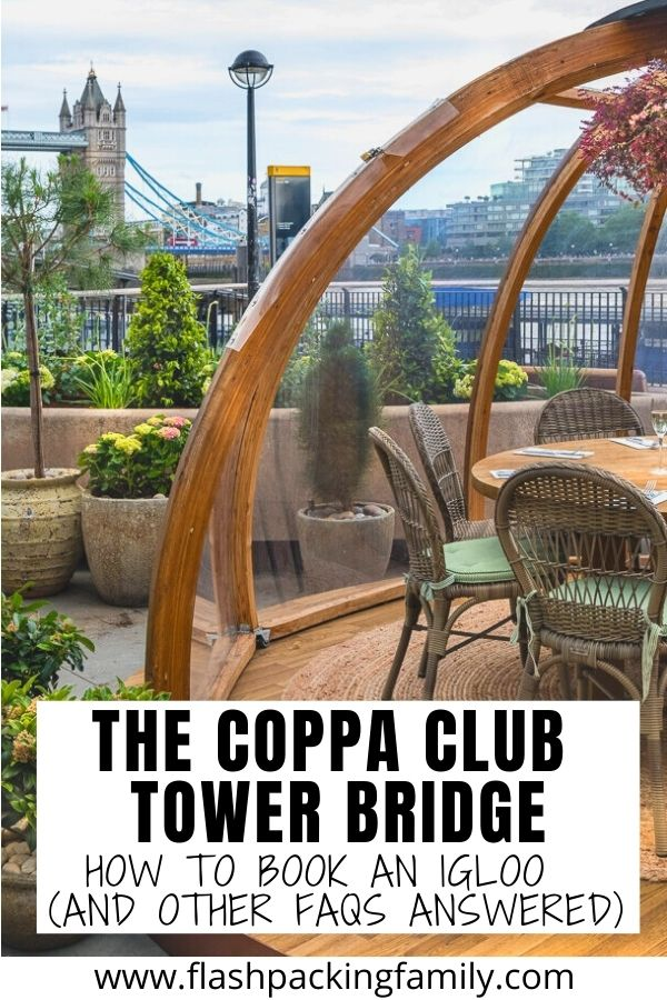 The Coppa Club Tower Bridge - How to Book an Igloo and Other FAQs Answered