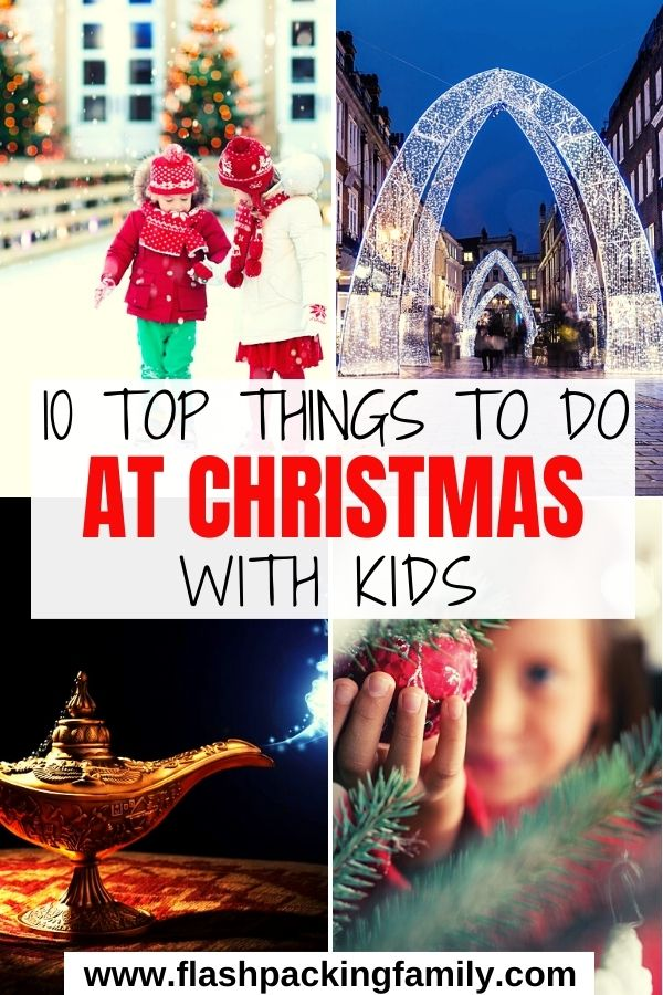 10 Top Things to do at Christmas with Kids