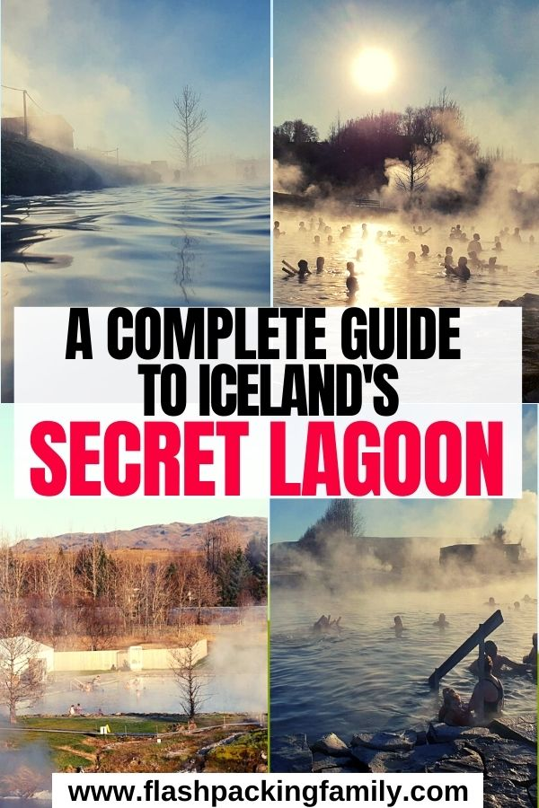 A Complete Guide to Iceland's Secret Lagoon