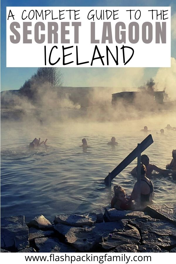 A Complete Guide to the Secret Lagoon in Iceland