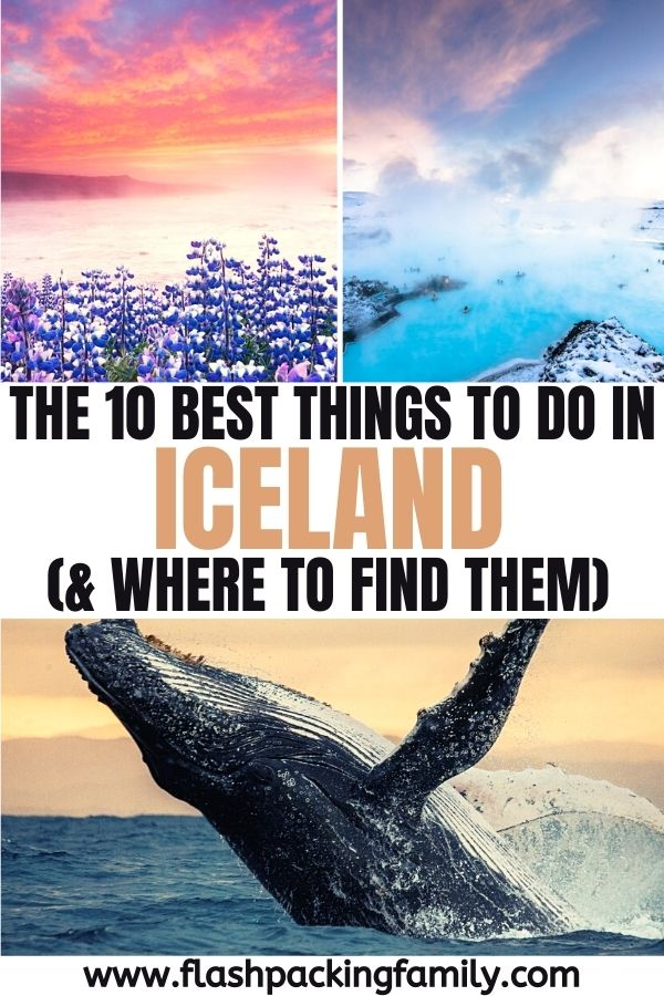 The 10 Best Things to do in Iceland