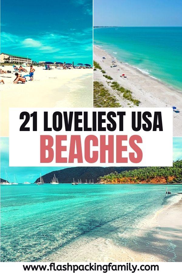 21 Loveliest USA Beaches