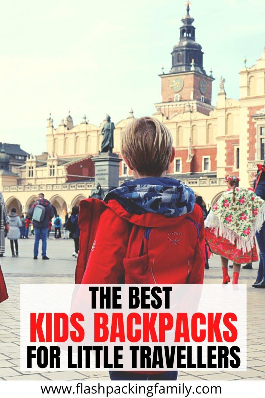 The Best Kids Backpacks for Little Travellers