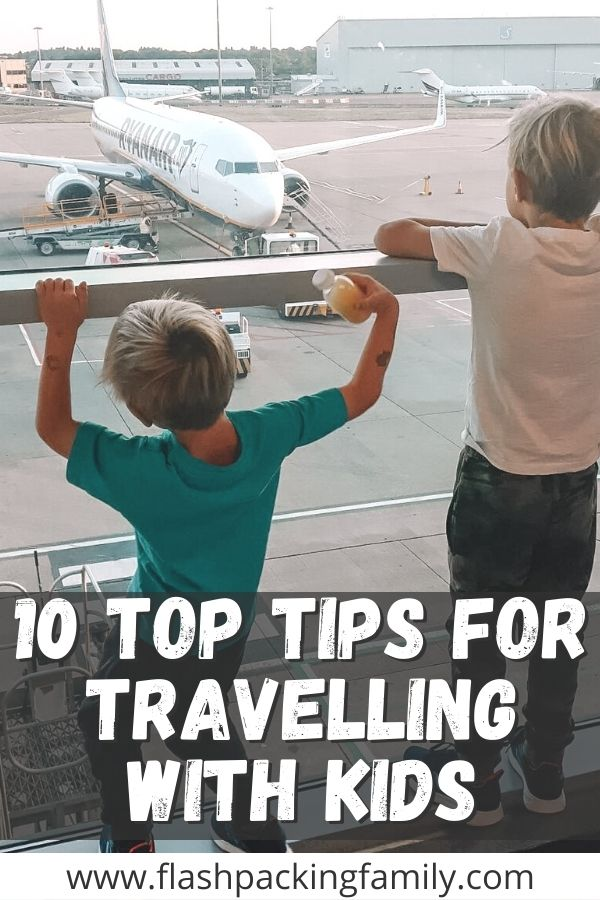 10 Top Tips For Travel With Kids