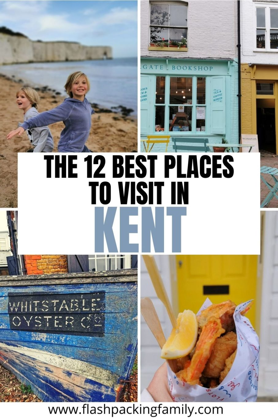 The 12 Best Places to visit in Kent