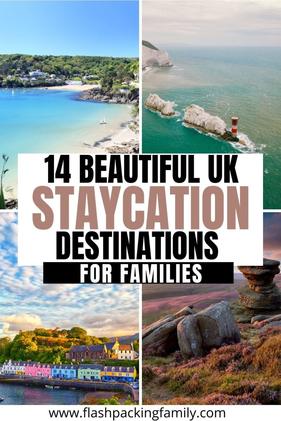 14 Beautiful UK Staycation Destinations for Families.