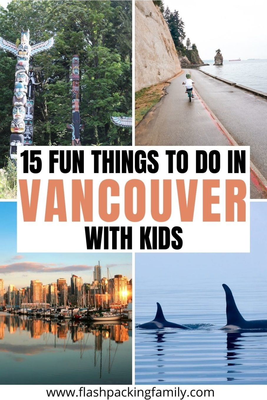 15 Fun Things to do in Vancouver with kids.