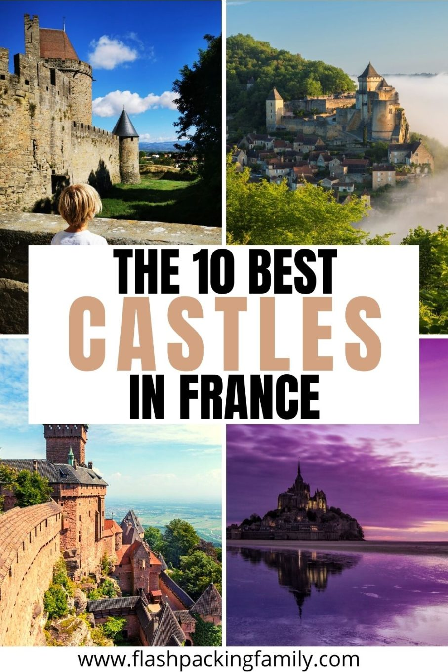 The 10 Best Castles in France.