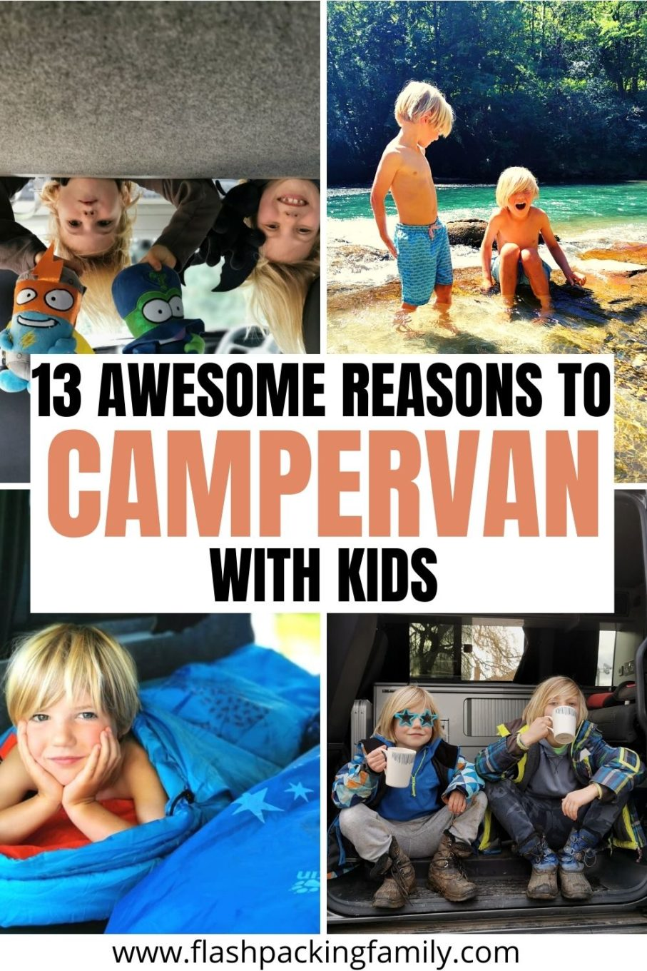 13 Awesome Reasons to Campervan with Kids.