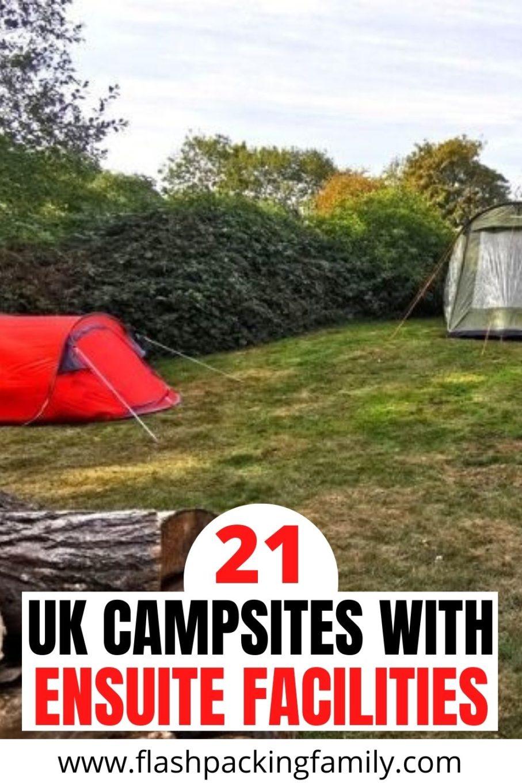 21 UK Campsites with Ensuite Facilities.