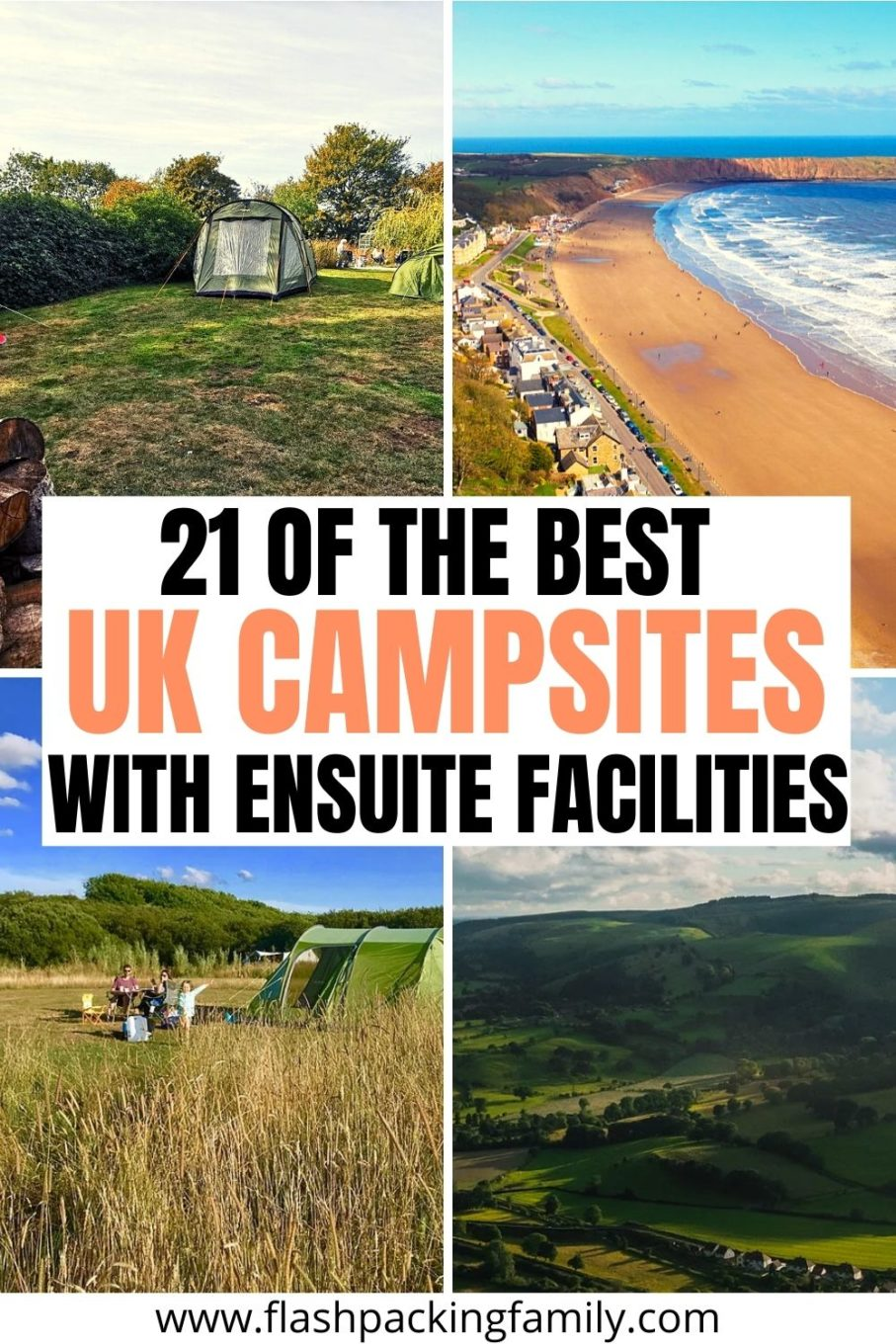 21 of the Best UK Campsites with Ensuite Facilities.