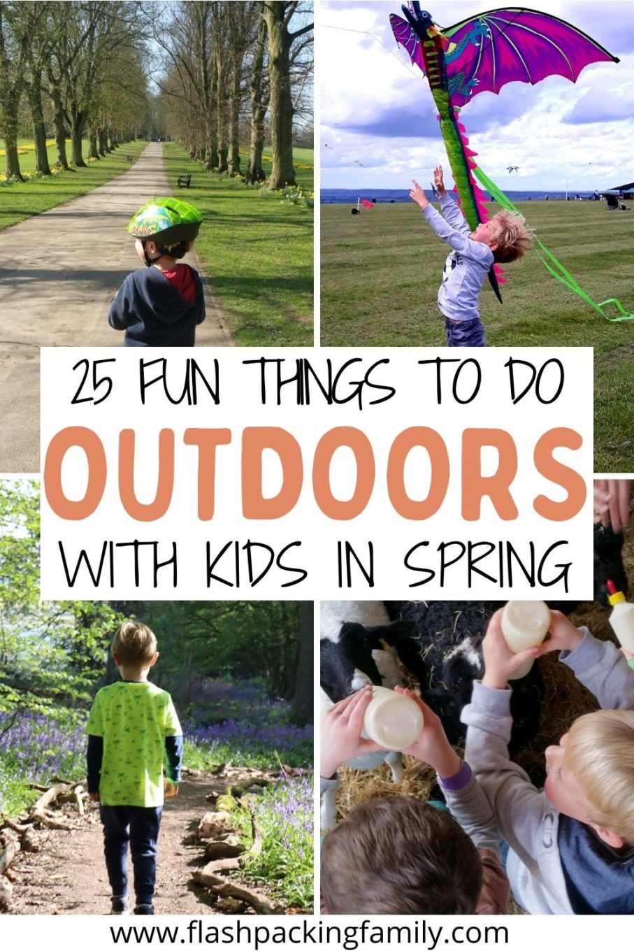 25 Fun things to do outdoors with kids in Spring.