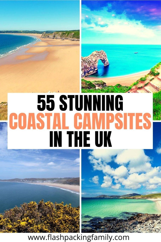 55 Stunning Coastal Campsites in the UK.