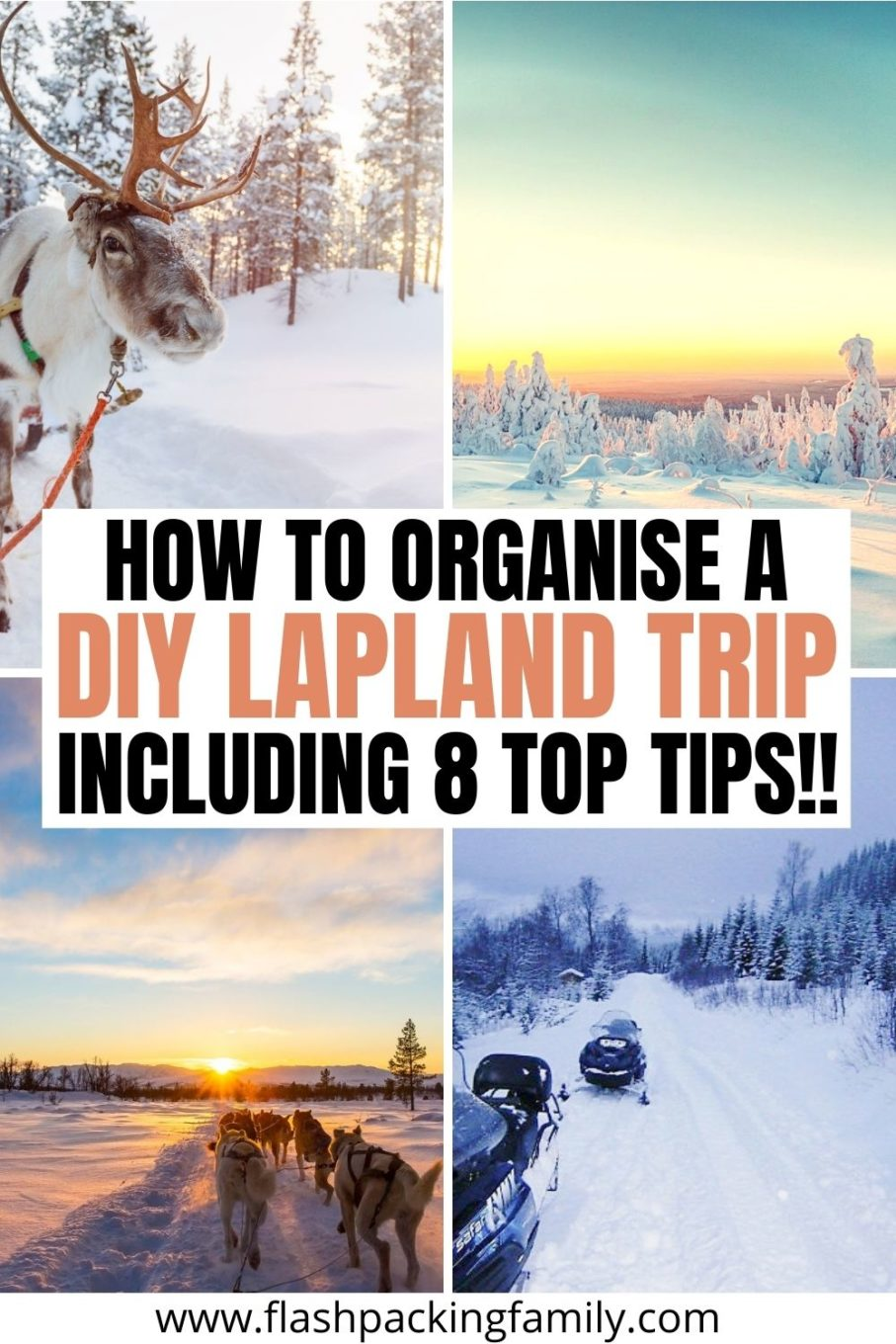 How to organise a DIY Lapland Trip.