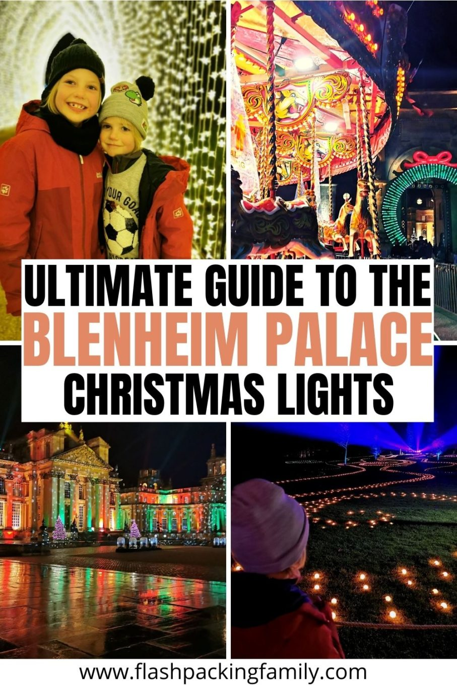 Ultimate Guide to the Blenheim Palace Christmas lights.
